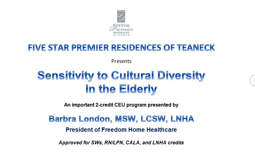 Sensitivity to Cultural Diversity in the Elderly presentation May 10th