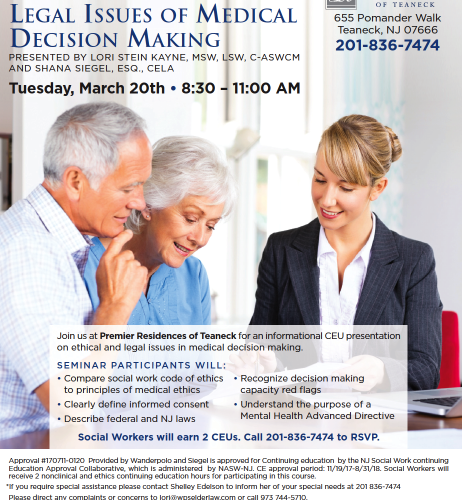 The Ethical & Legal Issues of Medical Decision Making presentation March 20th