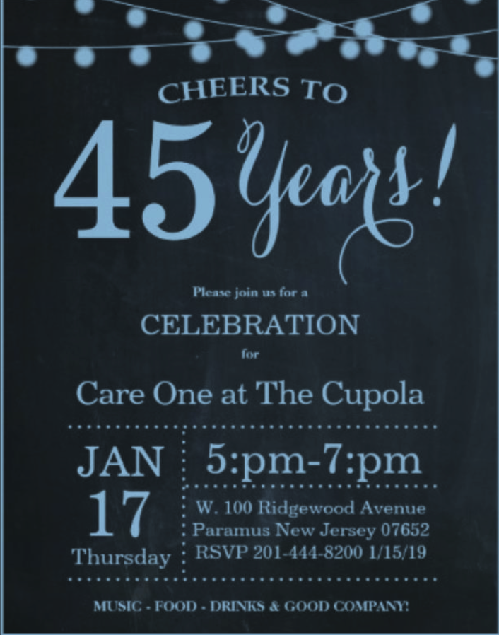 CareOne at the Cupola to celebrate 45 years on Jan. 17th